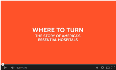 Where to Turn: The Story of America's Essential Hospitals