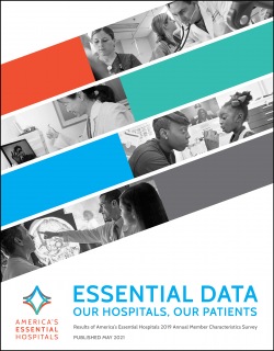 Cover page of Essential Data: Our Hospitals, Our Patients report